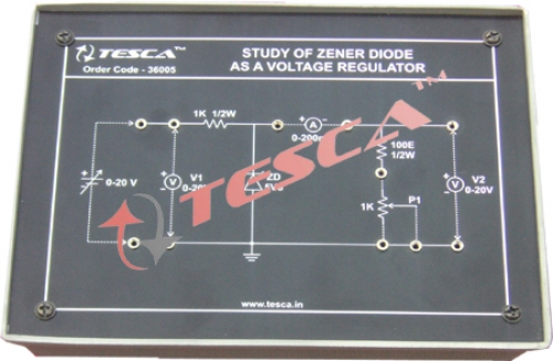 Module - Study of Zener Diode as a voltage regulator